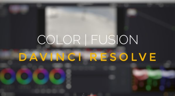 DAVINCI RESOLVE ADVANCED: COLOR | FUSION